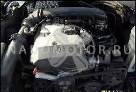 ДВИГАТЕЛЬ MB C180 T S202/ 90 КВТ, M 119.921, БЕЗ НАВЕСНОГО